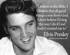 """Elvis I believe Elvis had a strong faith. I loved to hear him sing spirituals & Christmas music, too. My favorite (If one could be narrowed down!) is """"How Great Thou Art."""""""