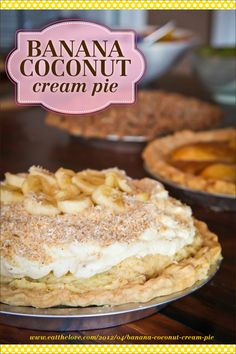 Banana Coconut Cream Pie | Banana Coconut, Coconut Cream Pies and ...