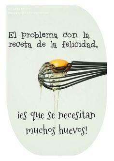 El problema con la receta de la felicidad... #Atrévete a cambiar! #fabiyrene www.fabiyrene.com #fabiyreneonline