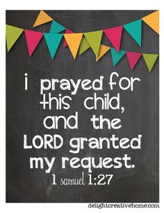 DelightCreativeHome: Free Printable, I prayed for this child... check out more free printables at DelightCreativeHo...
