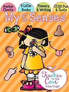 My 5 Senses Unit! Common Core Fun from Teacher to the Core! Includes Anchor…