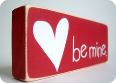 Be Mine Great Valentine's Decor by bubblewrappd on Etsy, $7.00