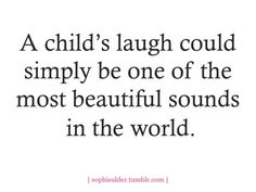 My 2 favorite sounds are a baby's/child's laugh/giggle and a cat's purr.