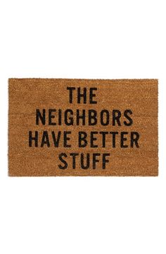 Reed Wilson Design 'Neighbors' Doormat available at #Nordstrom I want this so bad. Haha
