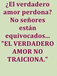 el verdadero Amor perdona?? No señores...El verdadero #amor NO traiciona!! #citas