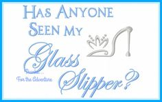 Has Anyone Seen My Glass Slipper Princess by Thanks4TheAdventure