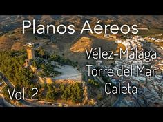 Planos Aéreos de Vélez-Málaga, Torre del Mar y Caleta de Velez (Pruebas de Planos Aéreos Vol.2)