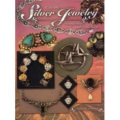 Collectible SILVER Jewelry: Identification and Value Guide - de Fred Rezazadeh - Collector Books, 2001 - 256 pp -  the only book about VINTAGE SILVER jewelry ...
