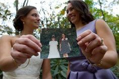 love this idea ....photo with maid of honor / bridesmaids with oldest/cutest photo of you