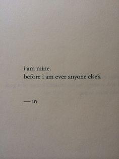 I am mine...