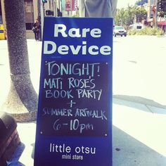 my book party is tonight at Rare Device!!