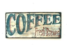 Coffee Sign Hand Painted Wood Plaque