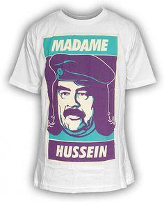 Madame Hussein teeshirt  found here : http://www.runforcover.dk