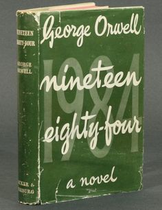 Ive read this one, but would like to read it again. The First Edition Covers of 25 Classic Books: Nineteen Eighty-Four, by George Orwell. Secker and Warburg, London, 1949. Cover design by Michael Kennard.