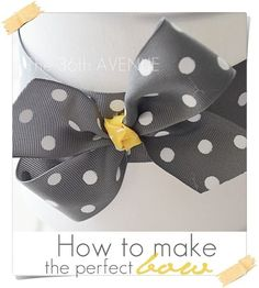 How to make the perfect bow. Perfect for hair accessories. So easy to make!