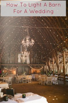 The best ideas on how to add lights to a barn so it can be the perfect wedding space. See some great barn weddings now on RusticWeddingChic.com