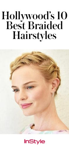 Get Inspired by Hollywood's 10 Best Braided Hairstyles