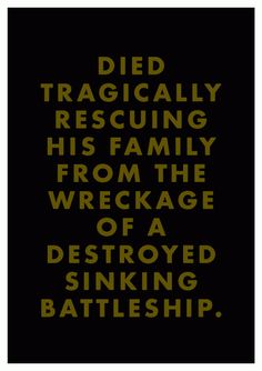 A fine epitaph.