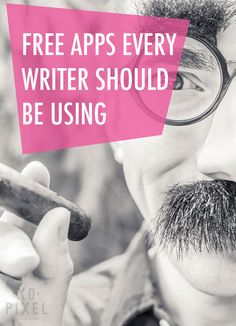 Free Apps Every Writer Should Be Using