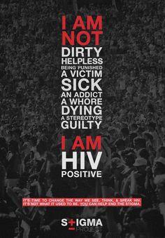 "I am HIV Positive. Summer 2012 Campaign ""Live HIV Neutral"""