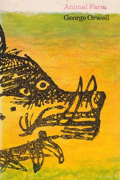 George Orwell, Animal Farm, Time Reading Program Special Edition, 1965. Cover by Joseph Low.