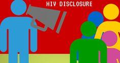 HIV Disclosure: How Do I Tell Someone I am HIV Positive?