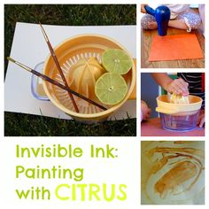 Invisible ink: Painting with Citrus (or, Undercover Fun for Little Detectives!)
