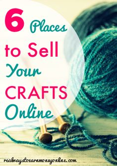 Six ideas for places to sell your crafts online!