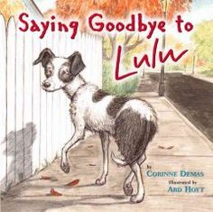 When her dog Lulu dies, a girl grieves but then continues with her life.
