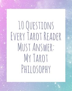 10 questions every tarot reader must answer