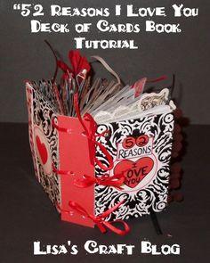 "Lisa's Craft Blog: Tutorial: ""52 Reasons I Love You"" Book"