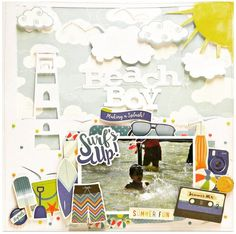Layout: Beach Boy - pop up some die cut cards on three dimensional adhesive for a fun summer sky background.