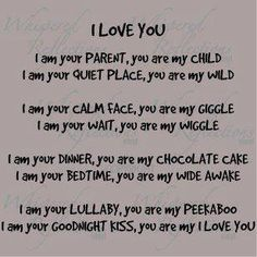 You are my I LOVE YOU.