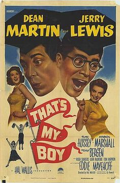 """That's My Boy is a 1951 film starring the comedy team of Martin and Lewis and marked the first time that Dean Martin and Jerry Lewis actually had """"roles"""" as opposed to previous efforts in which they played an extension of their nightclub act. It was released on May 13, 1951 by Paramount Pictures."""