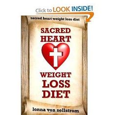 The Sacred Heart Weight Loss Diet