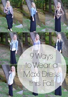 Fall fashion - 9 ways to wear a maxi dress this fall