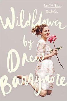 Wildflower | Drew Barrymore