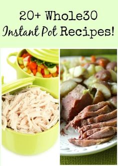 Whole30 Instant Pot Recipes! These are awesome!