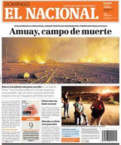 Explosiones en Amuay, el accidente más grave ocurrido en una sede de PDVSA. Publicado el 26 de agosto de 2012.