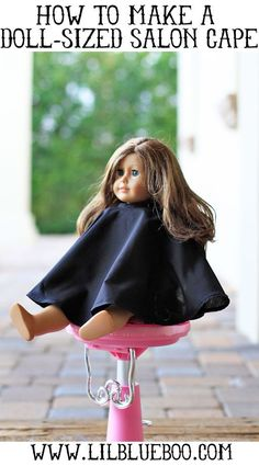 """How to make a salon cape for an American Girl doll or 18"""" doll via lilblueboo.com #americangirl #tutorial"""