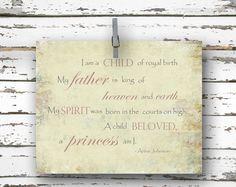 I am a Child of Royal Birth - Inspirational Quote - 8x10 Art Print - Anna Johnson. $15.00, via Etsy.