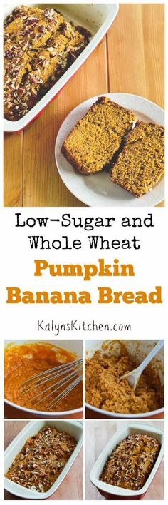 Low-Sugar and Whole-Wheat Pumpkin Banana Bread is a delicious ...