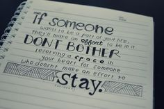"""""""If someone wants to be a part of your life, they'll make an effort to be in it. Don't bother reserving a space in your heart for someone who doesn't make an effort to stay"""".  This website is amazing!"""