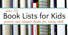 100s of themed book lists for kids, from baby books to family read alouds. There is no way you won't find the book you are looking for in our archives.