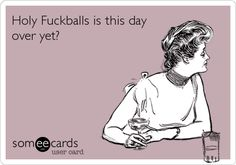 Pretty much sums up how I feel today.