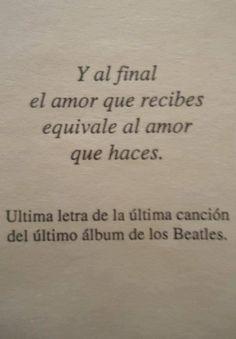 y al final el amor que recibes equivale al amor que haces...
