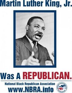 I bet you never knew this or you have heard that it was not true in some way. He was a Republican.