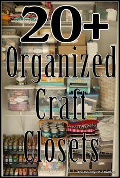 Over 20 Organized Craft Closets