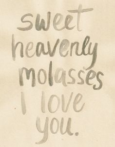 Sweet Heavenly Molasses Southern Vintage Love 11x14 original hand lettered PRINT