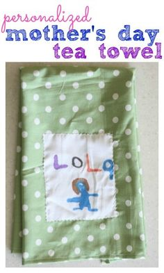 Personalized Mother's Day Tea Towel- Pinned by @PediaStaff – Please Visit ht.ly/63sNtfor all our pediatric therapy pins